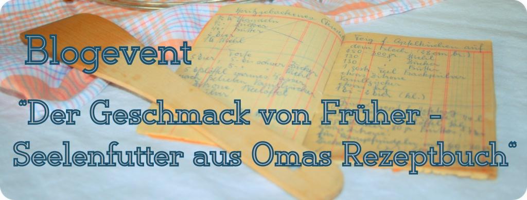 Blogevent Seelenfutter aus Omas Rezeptbuch